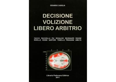 Decizione volizione libero arbitrioEdoardo Casiglia